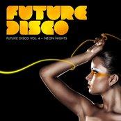 Future Disco Vol.4 - Neon Nights