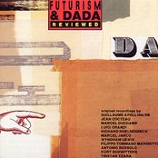 Futurism And Dada Reviewed 1912-1959