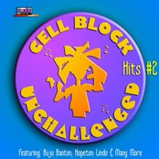 Cell Block Unchallenged Vol.2
