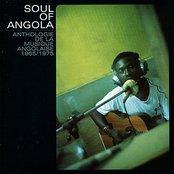 Soul of Angola: Anthologie de la Musique Angolaise 1965 - 1975