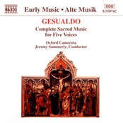 GESUALDO: Sacred Music for Five Voices (Complete)