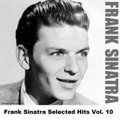 Frank Sinatra Selected Hits Vol. 10
