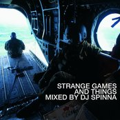 Strange Games and Things (Mixed by DJ Spinna)