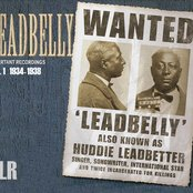 Lead Belly Important Recordings 1934 - 1938