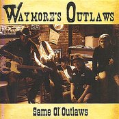Same Ol' Outlaws