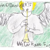 Kevin O'Donnell/We Can Have Fun