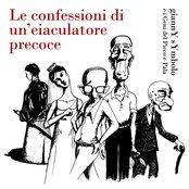 Le confessioni d'un eiaculatore precoce