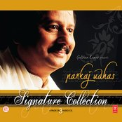 Signature Collection - Pankaj Udhas (cd 1, 2 And 3)