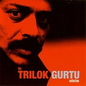 The Trilok Gurtu Collection