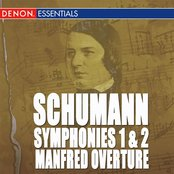 Schumann: Symphonies 1 & 2 - Manfred Overture - March