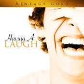 Vintage Gold - Having a Laugh