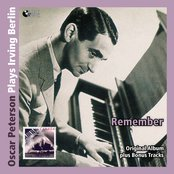 Remember - Oscar Peterson Plays Irving Berlin (Original Album Mit Bonus Tracks)