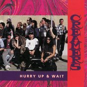 Hurry Up & Wait