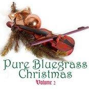 Pure Bluegrass Christmas Volume 2