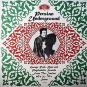Persian Underground: Garage Rock, Beat and Psychedelic Sounds From the Iranian 60's & 70's Scene