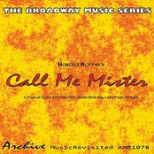"""The Broadway Music Series - """"Call Me Mister"""""""