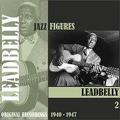 Jazz Figures / Leadbelly (1940-1947), Volume 2