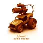 gherat - audio blender
