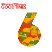 Norman Jay MBE presents Good Times 6