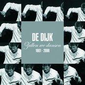 Zullen We Dansen - Het Beste Van De Dijk 1981 - 2006