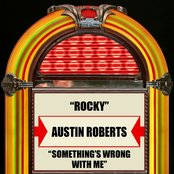 Rocky / Something's Wrong With Me