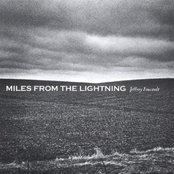 Miles From The Lightning
