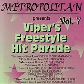 Viper's Freestyle Hit Parade Vol. 7