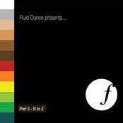 Fluid Ounce Presents...R To Z