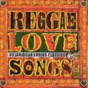 Trojan Reggae Love Songs