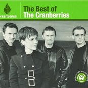 The Best Of The Cranberries - Green Series