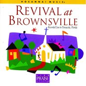 Revival At Brownsville (Recorded Live In Pensacola, Florida)