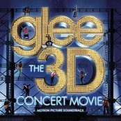 Glee - The 3D Concert Movie (Motion Picture Soundtrack)
