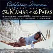 California Dreamin': The Very Best of The Mamas & The Papas