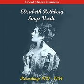 Great Opera Singers /  Elisabeth Rethberg Sings Verdi / Recordings 1921 - 1934