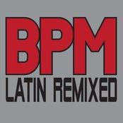 BPM – Latin Remixed