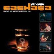 Cachaça - Live At Rio ArtRock Festival '99