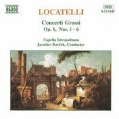 LOCATELLI: Concerti Grossi Op. 1, Nos. 1- 6