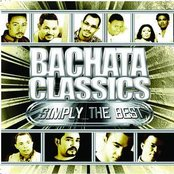 Bachata Classics Simply The Best