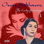 The Arabic Song / Oum Kalthoum - The Early Recordings, Volume 1 [1926]
