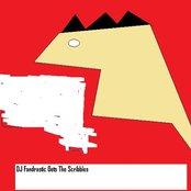 DJ Fandrastic Gets The Scribbles