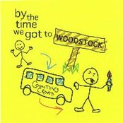 By the Time We Get to Woodstock