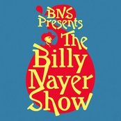 BNS Presents The Billy Nayer Show