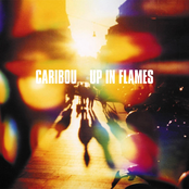album Up in Flames by Caribou