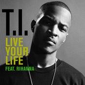 Live Your Life (feat. Rihanna)