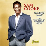 Wonderful World: The Very Best Of Sam Cooke 1957 - 60