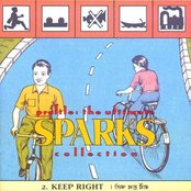 Profile: The Ultimate Sparks Collection (disc 2: Keep Right)