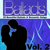 Ballads - 20 Beautiful Ballads & Romantic Songs Vol. 2