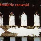 Which Side Are You On - Music Of Frederic Rzewski