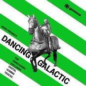 Dancing Galactic