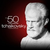 The 50 Most Essential Tchaikovsky Masterpieces